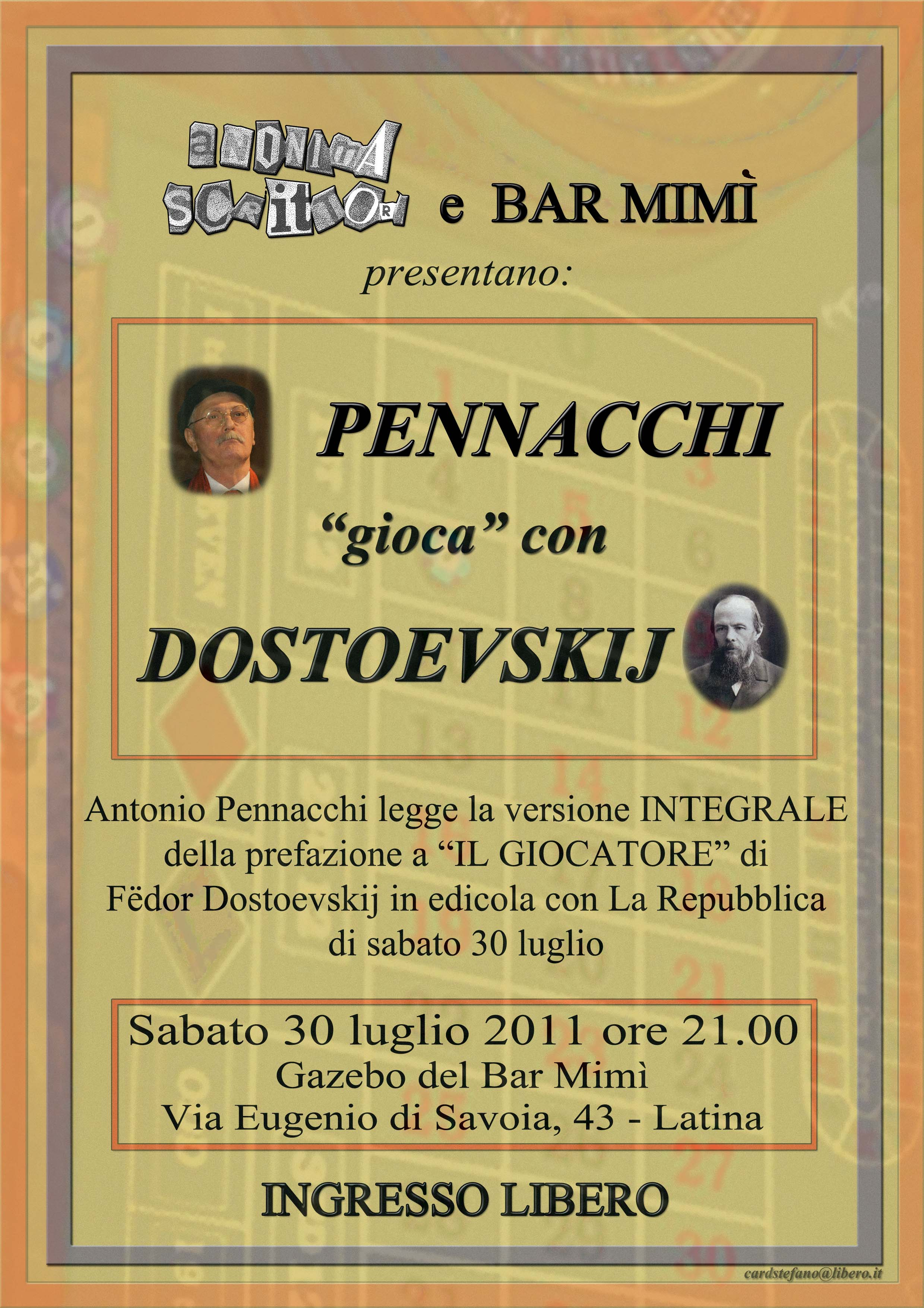 Pennacchi gioca con Dostoevskij