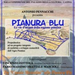 Da &#8220;Canale Mussolini&#8221; alla Pianura Blu - Antonio Pennacchi